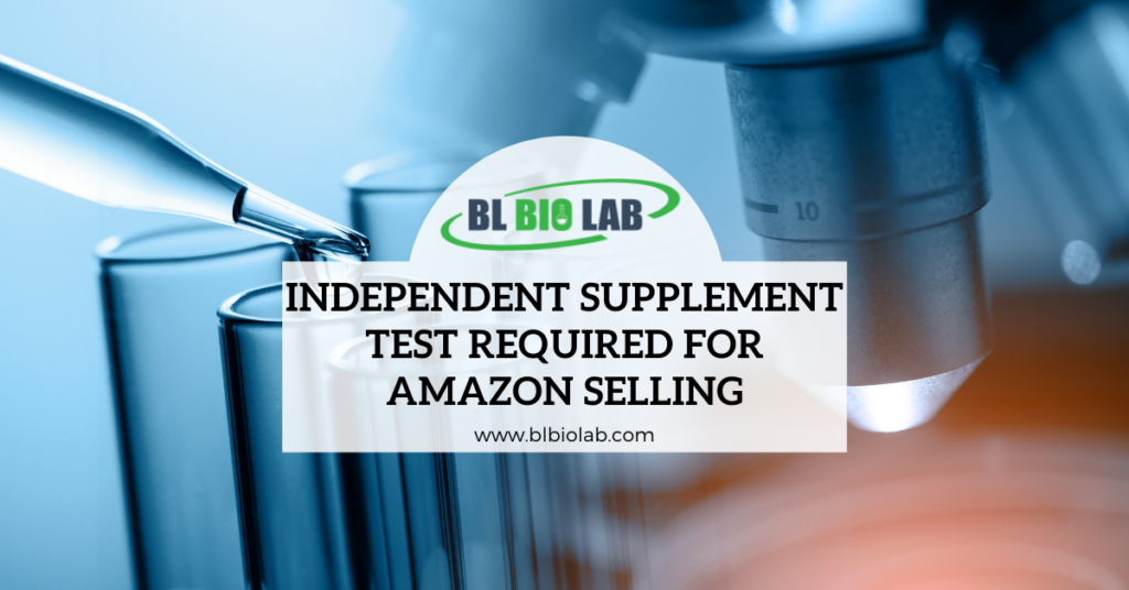Independent Supplement Test Required for Amazon Selling
